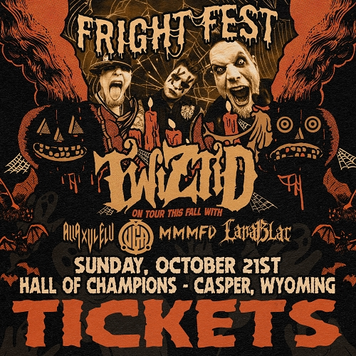 Casper, WY 10/21/18 Concert Ticket Twizitd's Fright Fest Tour 2018