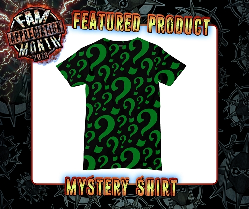 Fam Appreicaiton Month Mystery Shirt