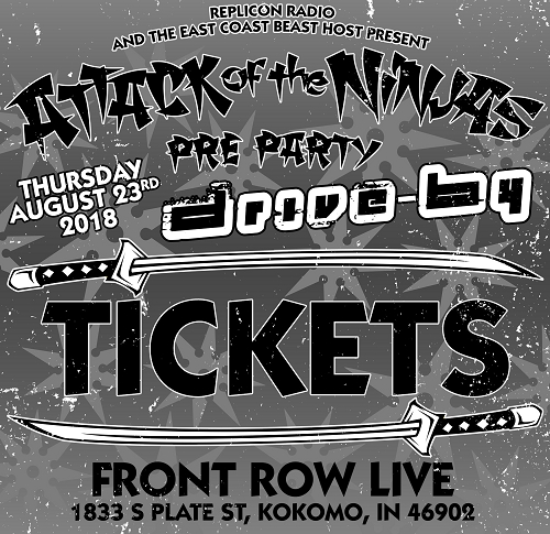 Attack Of The Ninjas Pre Party Ticket featuring Drive By 8/23/18