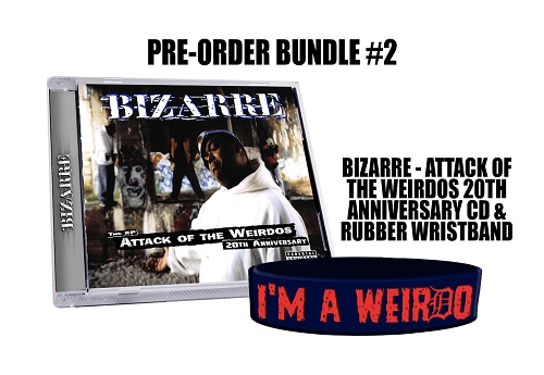 Bizarre Attack Of The Weirdos 20th Anniversary CD and Wristband Preorder Bundle #2