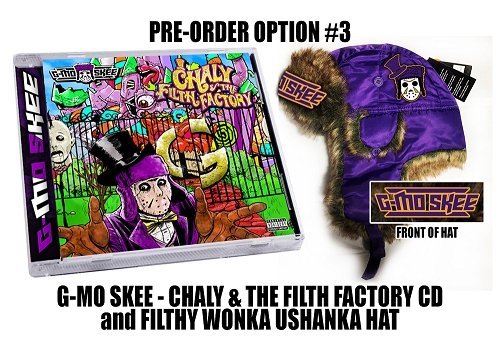 G-Mo Skee Chaly & The Filth Factory CD and Filthy Wonka G-Mo Ushanka Hat Pre Order Bundle #3