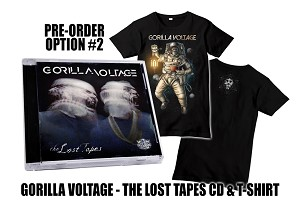 "Gorilla Voltage ""The Lost Tapes"" CD and Shirt Pre Order Bundle #2"