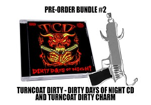 Turn Coat Dirty CD and Charm Pre Order Bundle #2
